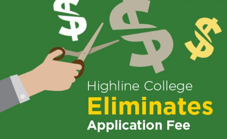 Highline College eliminates application fee