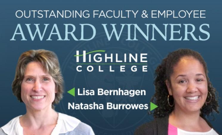 Highline College 2014 - 15 Outstanding Faculty and Employee Award Winners Lisa Bernhagen and Natasha Burrowes