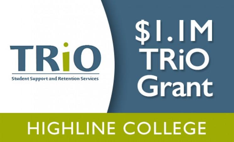 Highline College TRiO image displaying $1.1 M grant information