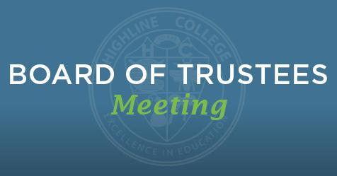 Highline College Board of Trustees Meeting