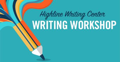Highline College Writing Center Workshop