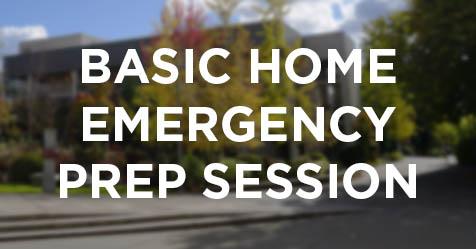 Basic Home Emergency Preparation Session