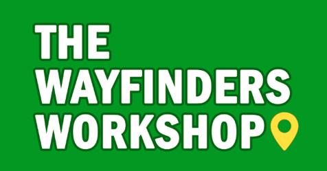 The Wayfinders Workshop