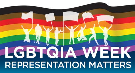 LGBTQIA Week, representation matters