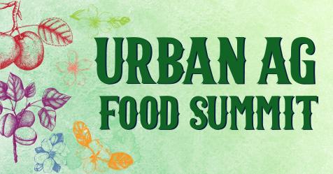 Urban Ag Food Summit